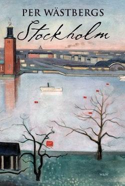 Per Wästbergs Stockholm