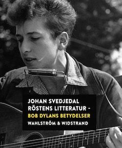 Röstens litteratur: Bob Dylans betydelser