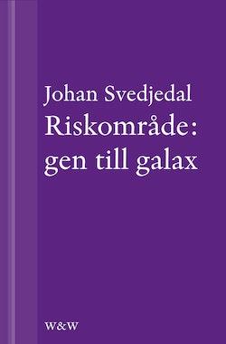 Riskområde: gen till galax: Om synen på teknik i svensk skönlitteratur under efterkrigstiden