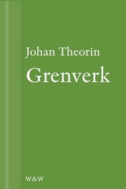 Grenverk: En novell ur På stort alvar