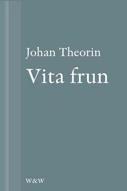 Vita frun: En novell ur På stort alvar