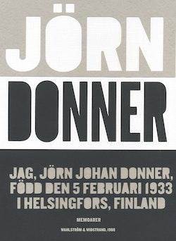 Jag, Jörn Johan Donner, född den 5 februari 1933 i Helsingfors, Finland