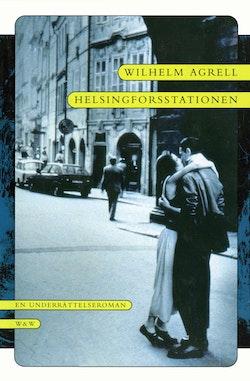 Helsingforsstationen : En underrättelseroman