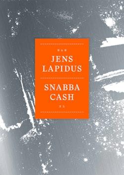 Snabba cash XL : som du aldrig läst den