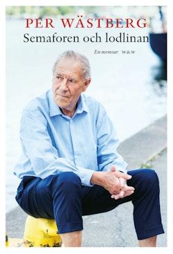 Semaforen och lodlinan  : en memoar (1995-2005)