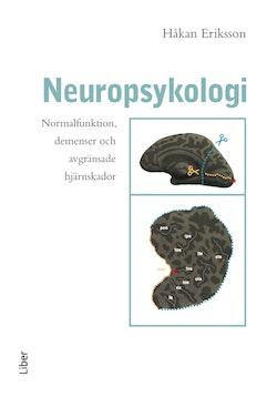 Neuropsykologi - Normalfunktion, demenser och avgränsade hjärnskador