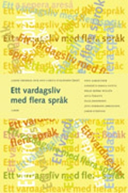 Ett vardagsliv med flera språk