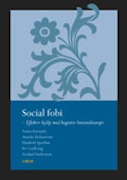 Social fobi – social ångest - Effektiv hjälp med KBT