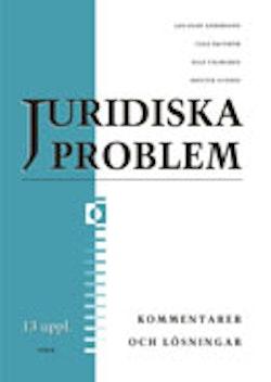 Juridiska problem Kommentarer och Lösningar