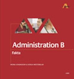 Administration B Fakta