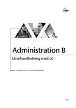 Administration B Lärarhandledning + cd