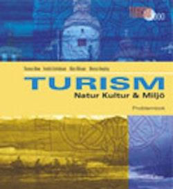 Turism - Natur, kultur och miljö Arbetsbok
