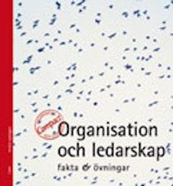 Organisation och ledarskap Compact Fakta & Övningar