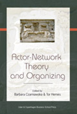 Actor Network Theory and Organizing