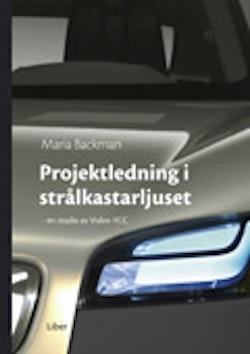 Projektledning i strålkastarljuset - en studie av Volvo YCC