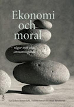 Ekonomi och moral - vägar mot ökat ansvarstagande