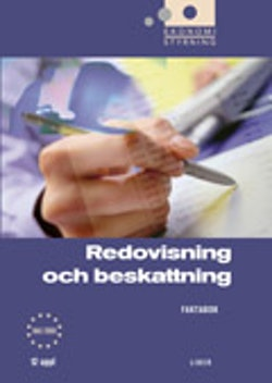 Ekonomistyrning Redovisning och beskattning Faktabok