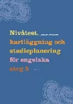 Nivåtest, kartläggning och studieplanering för Engelska  5