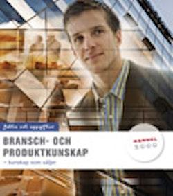 Bransch- och produktkunskap Fakta o uppgifter