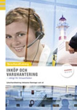 Inköp och varuhantering Lärarhandledning inkl. CD
