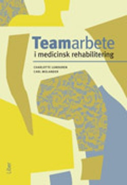 Teamarbete i medicinsk rehabilitering