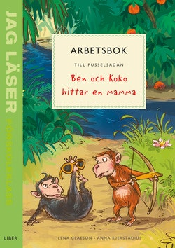 Jag läser - förskoleklass - arbetsbok till pusselsagan Ben och Koko hittar en mamma