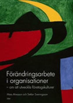 Förändringsarbete i organisationer - om att utveckla företagskulturer