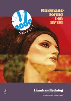 M2000 Classic, Lärarhandledning med cd - Marknadsföring i en ny tid