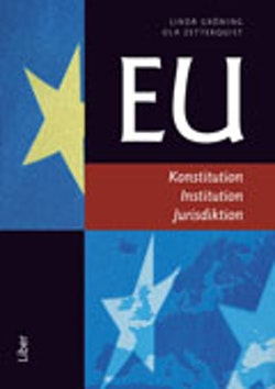 EU : konstitution , institution, jurisdiktion