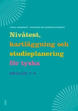Nivåtest, kartläggning och studieplanering för tyska åk 7-9