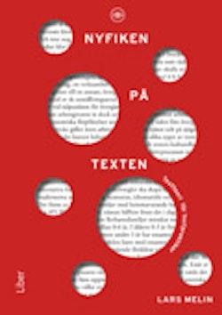 Nyfiken på texten - textteori för textpraktiker