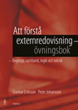 Att förstå externredovisning - Övningsbok - Begrepp, samband, logik och teknik