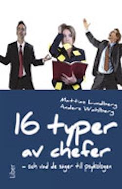 16 typer av chefer : och vad de säger till psykologen