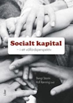 Socialt kapital : i ett välfärdsperspektiv