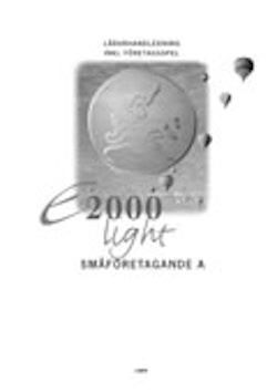 E2000 Light Småföretag A Lärarhandledning inkl företagsspel