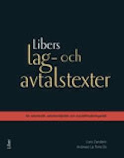 Libers lag- och avtalstexter : för arbetsrätt, arbetsmiljörätt och socialförsäkringsrätt