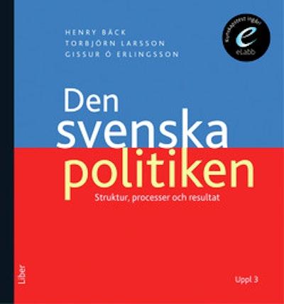 Den svenska politiken - Strukturer, processer och resultat