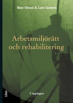 Arbetsmiljörätt och rehabilitering