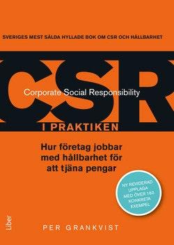 CSR i praktiken : hur företag jobbar med hållbarhet för att tjäna pengar