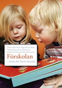 Förskolan - arena för barns lärande
