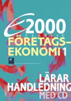 E2000 Classic Företagsekonomi 1 Lärarhandleding+CD