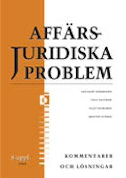 Affärsjuridiska problem Kommentarer och lösningar