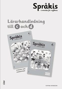 Språkis Svenska för nyfikna C-D Lärarhandledning