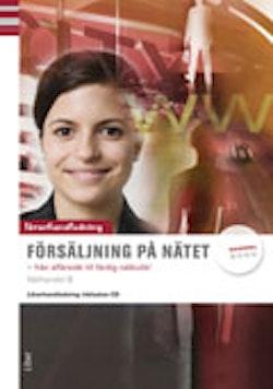 Försäljning på nätet Lärarhandledning med cd (Näthandel B)