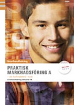 Praktisk marknadsföring A lärarhandledning m cd - Att marknadsföra i butik