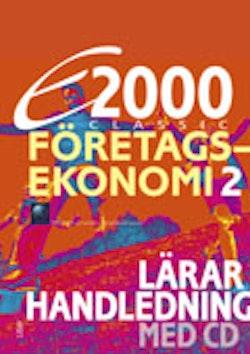 E2000 Classic Företagsekonomi 2 Lärarhandledning med CD