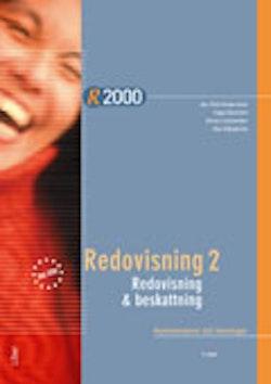 R2000 Redovisning 2/Redovisning och beskattning Kommentarer och lösningar