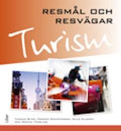 Turism - Resmål och resvägar