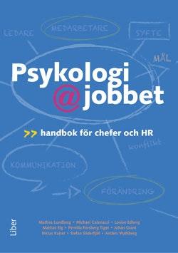 Psykologi på jobbet : handbok för chefer och HR