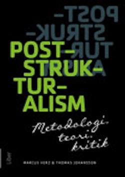 Poststrukturalism : metodologi, teori, kritik
